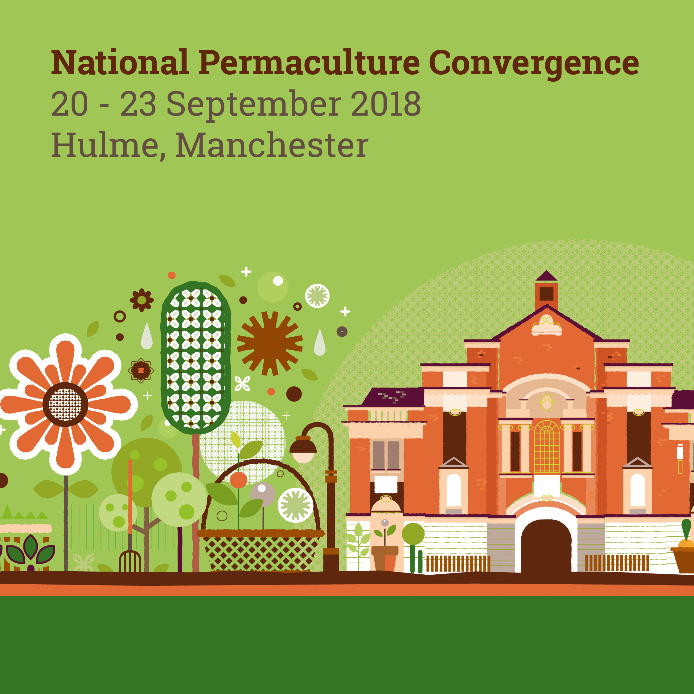 National Permaculture Convergence 20 - 23 September 2018 Hulme, Manchester