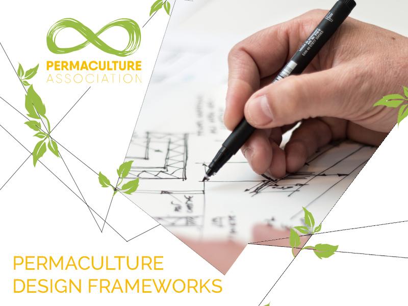Permaculture design frameworks
